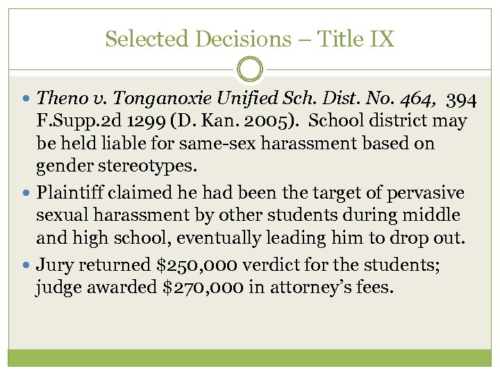 Selected Decisions – Title IX Theno v. Tonganoxie Unified Sch. Dist. No. 464, 394