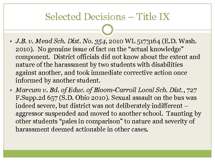 Selected Decisions – Title IX J. B. v. Mead Sch. Dist. No. 354, 2010