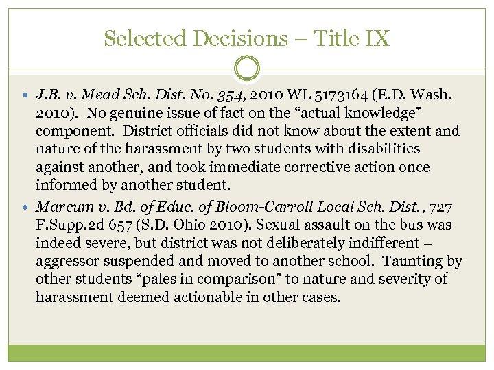 Selected Decisions – Title IX J. B. v. Mead Sch. Dist. No. 354, 2010