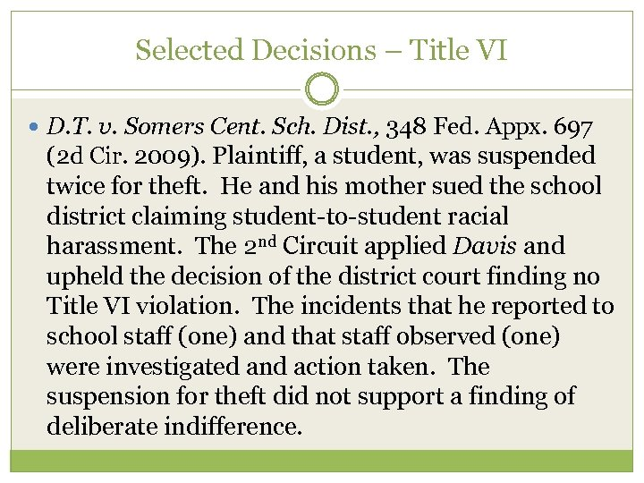Selected Decisions – Title VI D. T. v. Somers Cent. Sch. Dist. , 348
