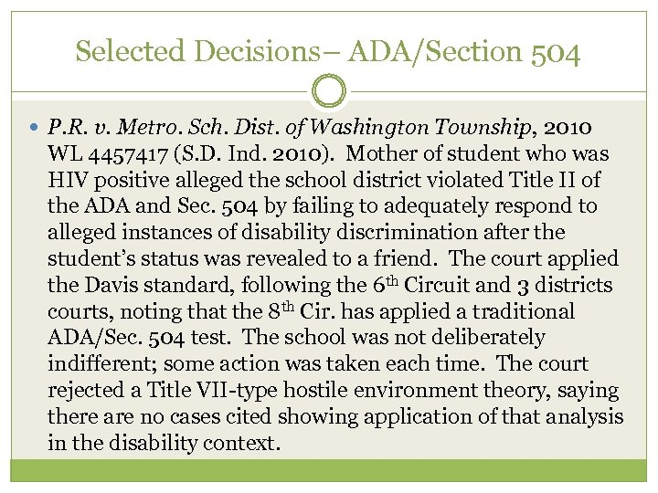Selected Decisions– ADA/Section 504 P. R. v. Metro. Sch. Dist. of Washington Township, 2010
