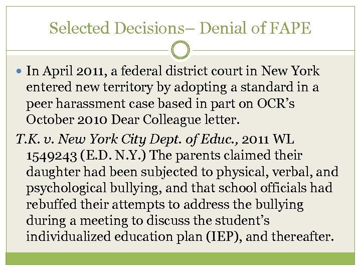 Selected Decisions– Denial of FAPE In April 2011, a federal district court in New