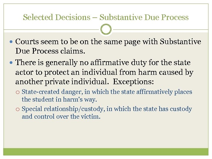 Selected Decisions – Substantive Due Process Courts seem to be on the same page