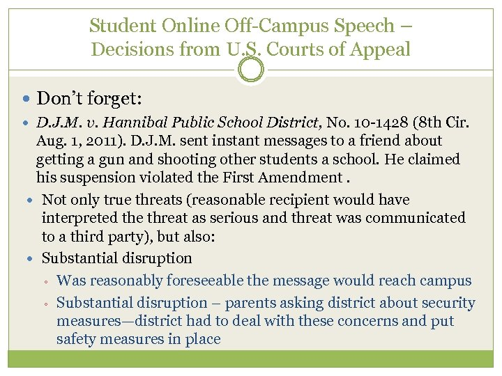 Student Online Off-Campus Speech – Decisions from U. S. Courts of Appeal Don't forget: