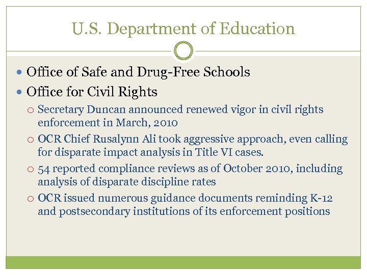 U. S. Department of Education Office of Safe and Drug-Free Schools Office for Civil