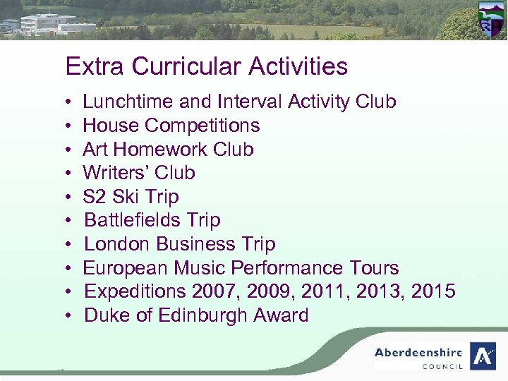 Extra Curricular Activities • Lunchtime and Interval Activity Club • House Competitions • Art