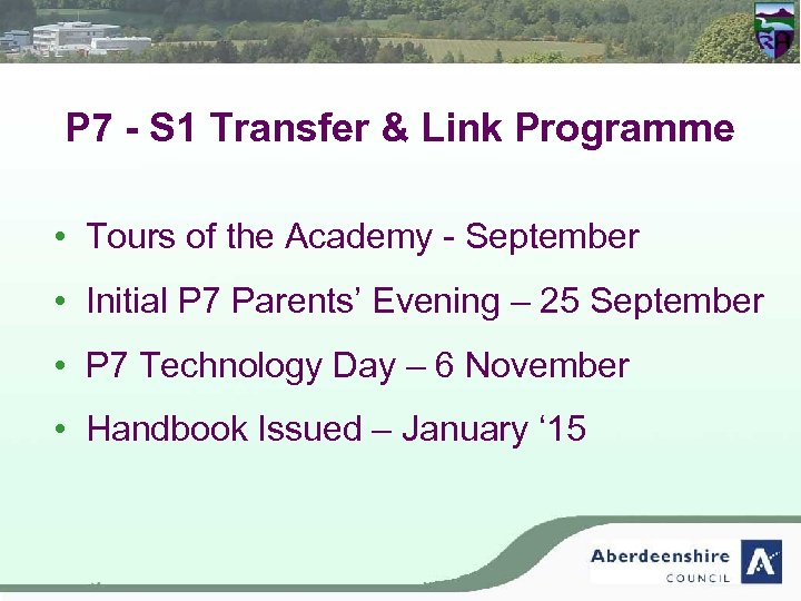 P 7 - S 1 Transfer & Link Programme • Tours of the Academy