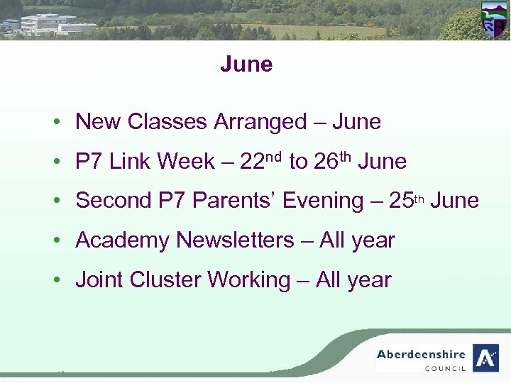 June • New Classes Arranged – June • P 7 Link Week – 22