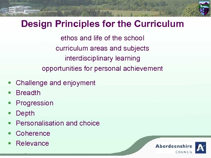 Design Principles for the Curriculum ethos and life of the school curriculum areas and