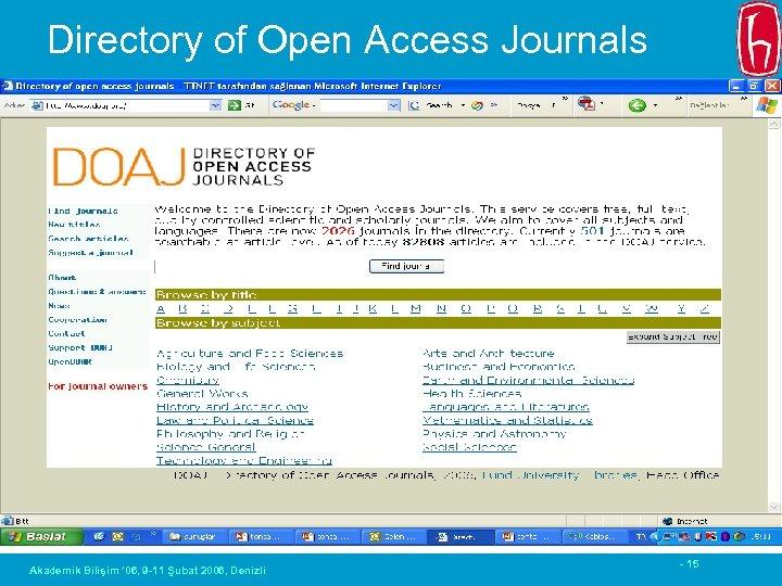 Directory of Open Access Journals Akademik Bilişim ' 06, 9 -11 Şubat 2006, Denizli