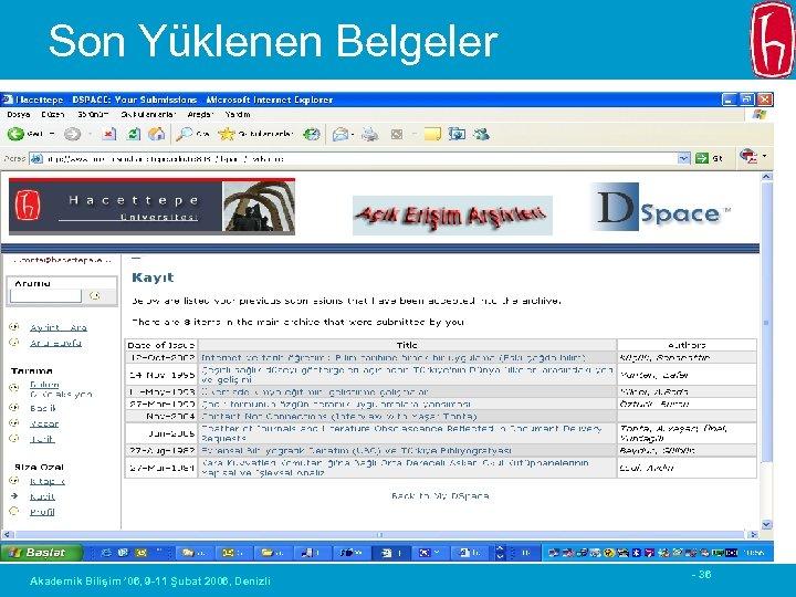 Son Yüklenen Belgeler Akademik Bilişim ' 06, 9 -11 Şubat 2006, Denizli - 36