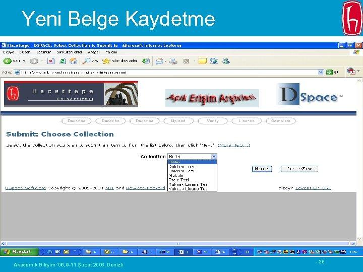 Yeni Belge Kaydetme Akademik Bilişim ' 06, 9 -11 Şubat 2006, Denizli - 38