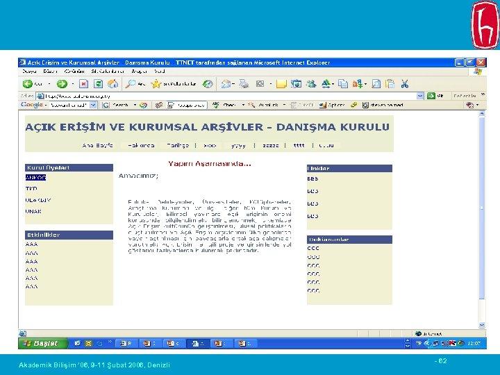 Akademik Bilişim ' 06, 9 -11 Şubat 2006, Denizli - 62