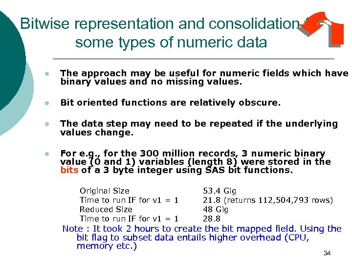Bitwise representation and consolidation for some types of numeric data l The approach may