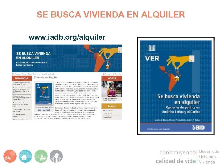 SE BUSCA VIVIENDA EN ALQUILER www. iadb. org/alquiler