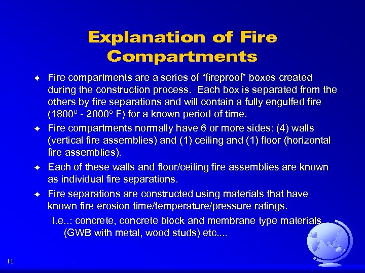 "Explanation of Fire Compartments F F 11 Fire compartments are a series of ""fireproof"""