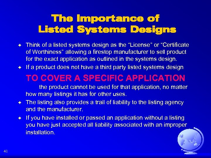 The Importance of Listed Systems Designs F F Think of a listed systems design