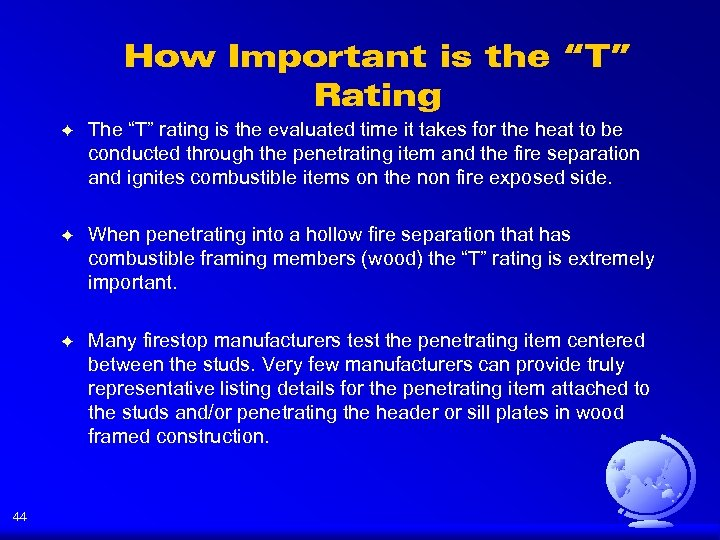 "How Important is the ""T"" Rating F F When penetrating into a hollow fire"