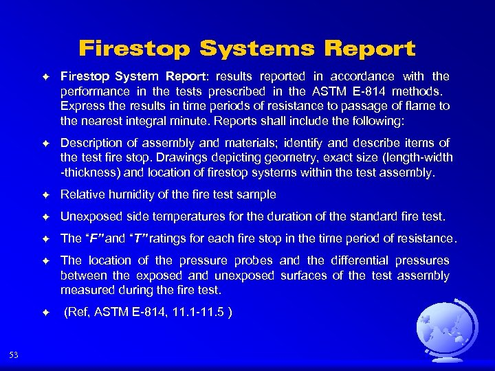 Firestop Systems Report F Firestop System Report: results reported in accordance with the performance