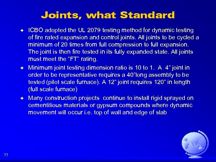 Joints, what Standard F F F 77 ICBO adopted the UL 2079 testing method