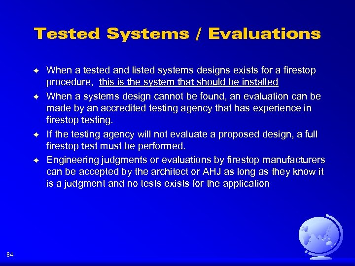 Tested Systems / Evaluations F F 84 When a tested and listed systems designs