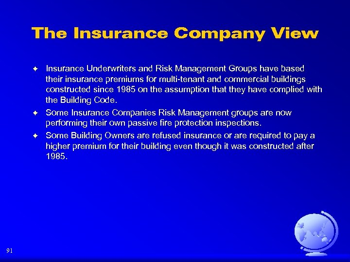 The Insurance Company View F F F 91 Insurance Underwriters and Risk Management Groups