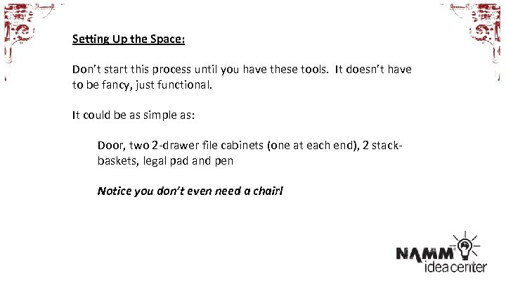 Setting Up the Space: Don't start this process until you have these tools. It