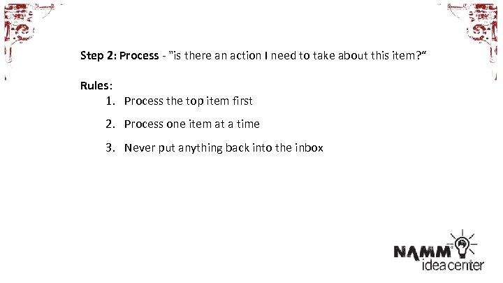 Step 2: Process -