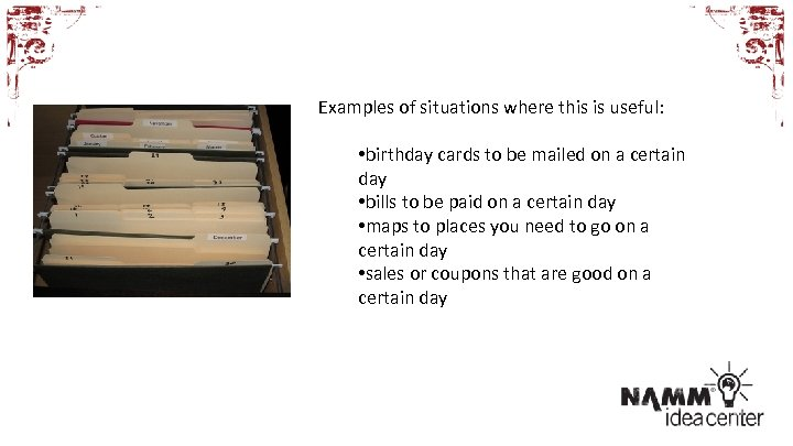 Examples of situations where this is useful: • birthday cards to be mailed on