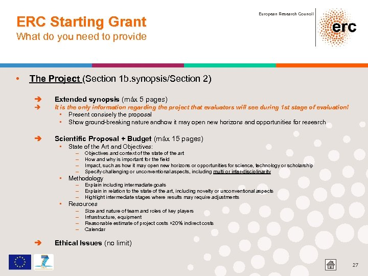 ERC Starting Grant European Research Council What do you need to provide • The