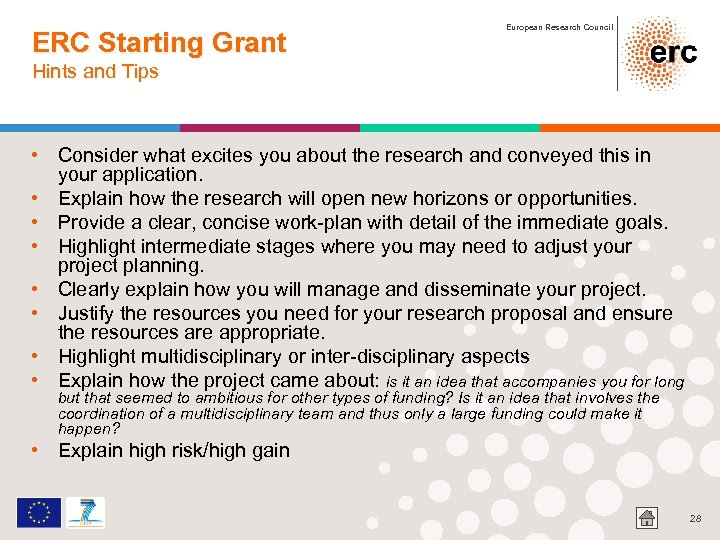 ERC Starting Grant European Research Council Hints and Tips • Consider what excites you
