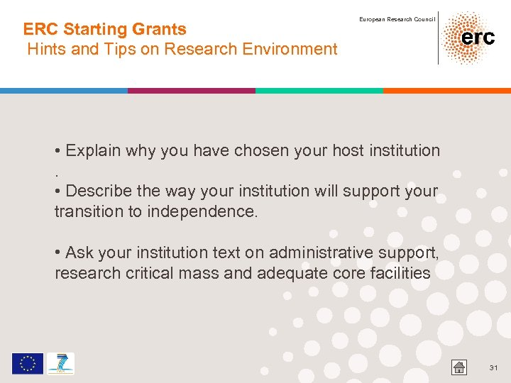 ERC Starting Grants Hints and Tips on Research Environment European Research Council • Explain