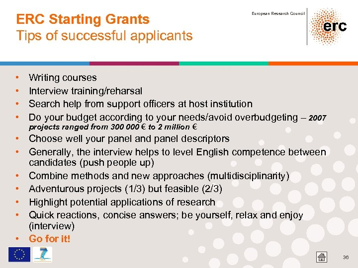 ERC Starting Grants Tips of successful applicants • • European Research Council Writing courses