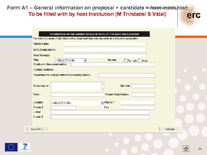 Form A 1 – General information on proposal + candidate European Research Council +