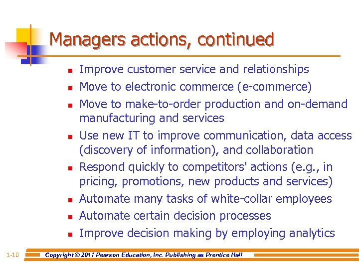 Managers actions, continued n n n n 1 -10 Improve customer service and relationships