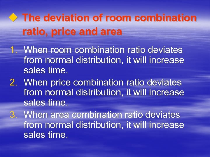 u The deviation of room combination ratio, price and area 1. When room combination