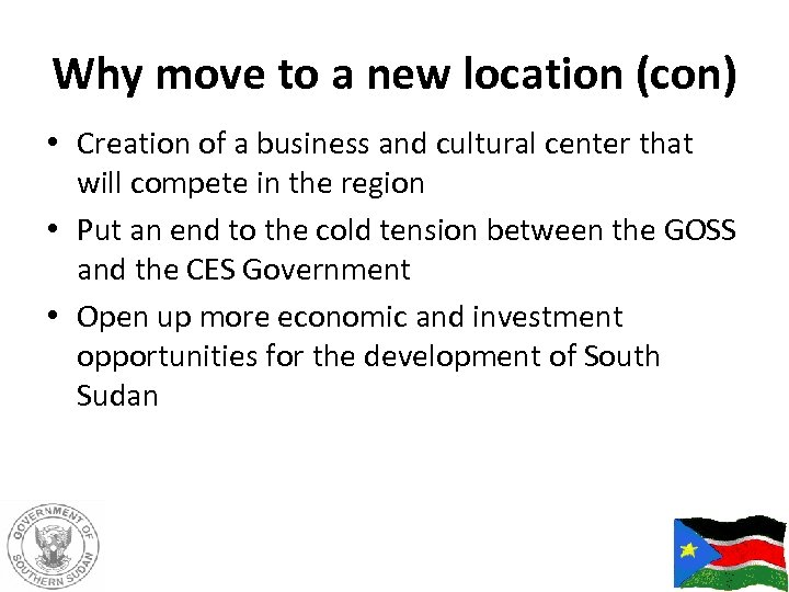 Why move to a new location (con) • Creation of a business and cultural