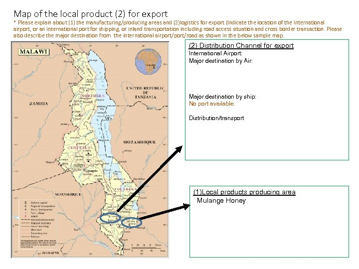 Map of the local product (2) for export * Please explain about (1) the