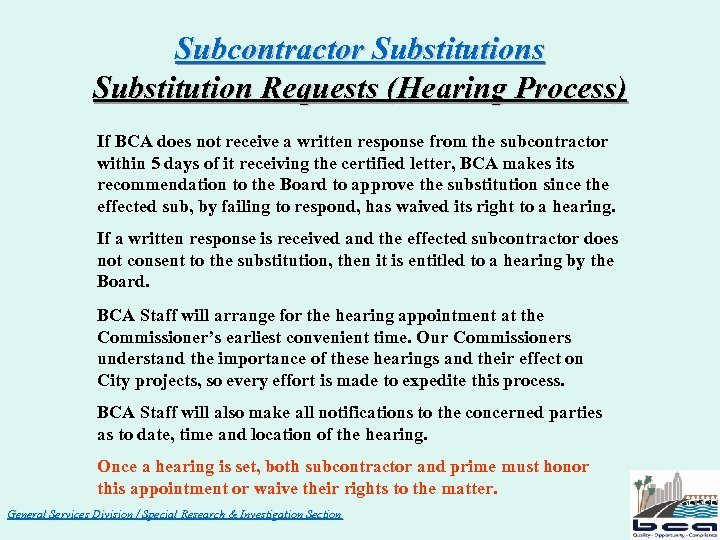 Subcontractor Substitutions Substitution Requests (Hearing Process) If BCA does not receive a written response