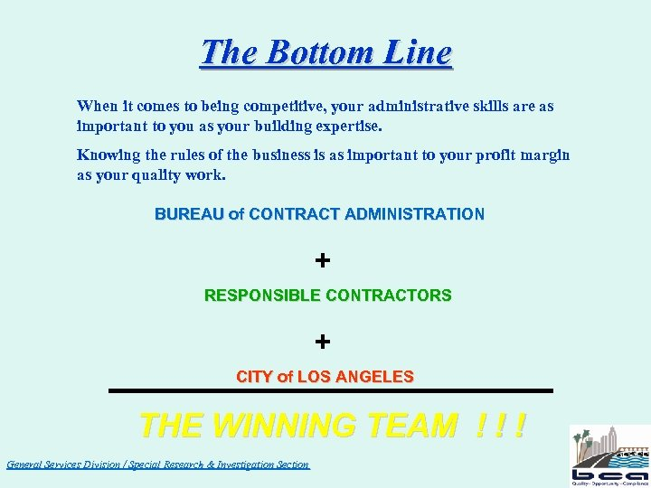 The Bottom Line When it comes to being competitive, your administrative skills are as