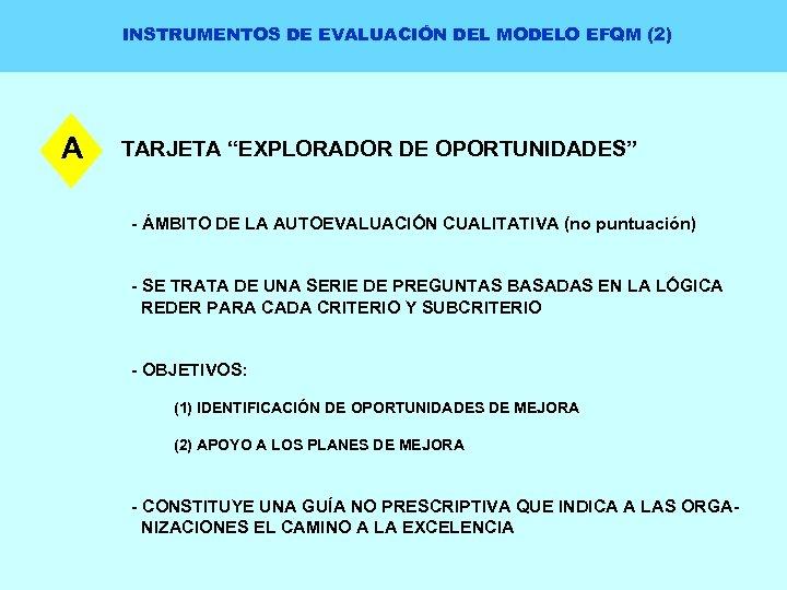 """INSTRUMENTOS DE EVALUACIÓN DEL MODELO EFQM (2) A TARJETA """"EXPLORADOR DE OPORTUNIDADES"""" - ÁMBITO"""