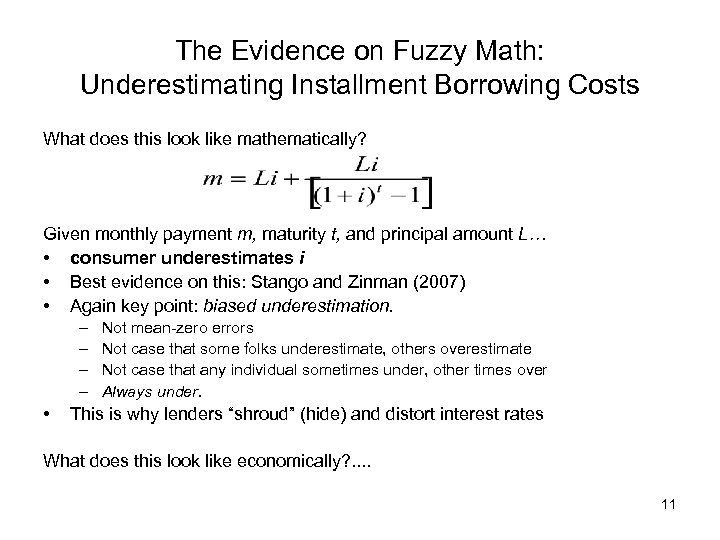 The Evidence on Fuzzy Math: Underestimating Installment Borrowing Costs What does this look like