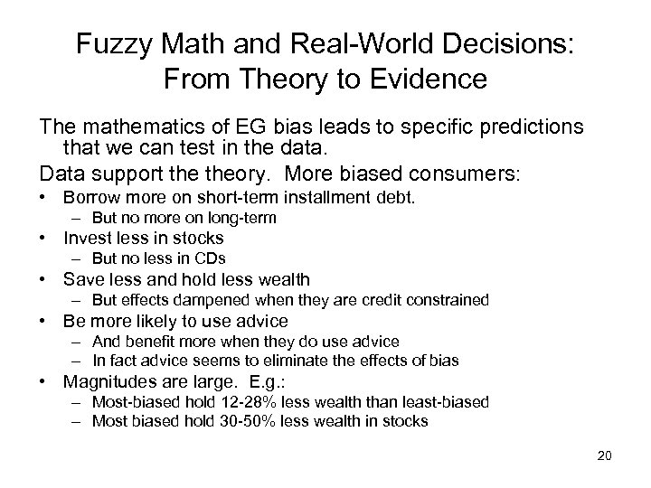 Fuzzy Math and Real-World Decisions: From Theory to Evidence The mathematics of EG bias