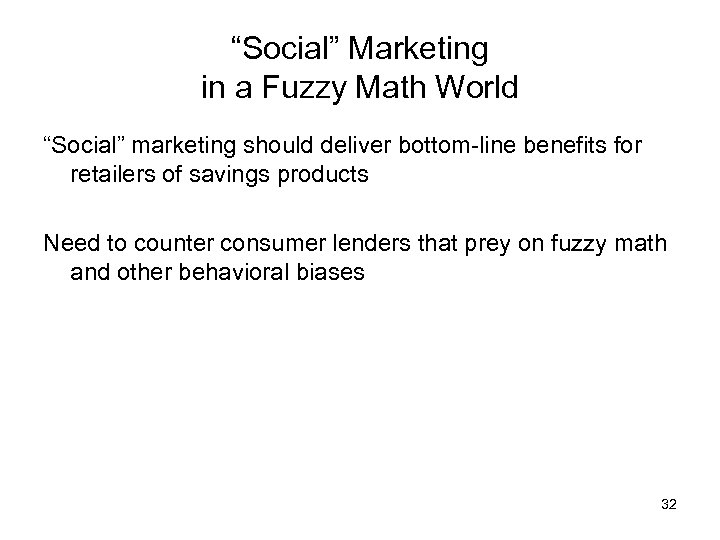 """""""Social"""" Marketing in a Fuzzy Math World """"Social"""" marketing should deliver bottom-line benefits for"""