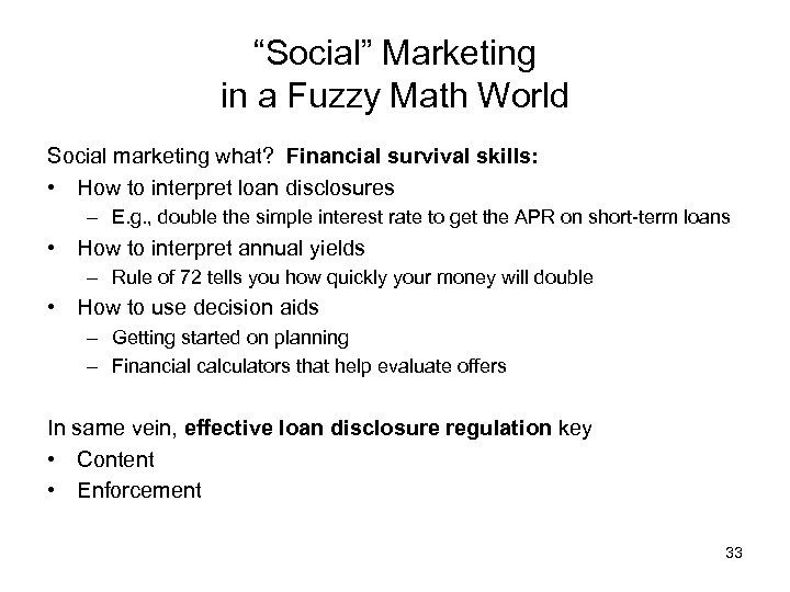 """Social"" Marketing in a Fuzzy Math World Social marketing what? Financial survival skills: •"