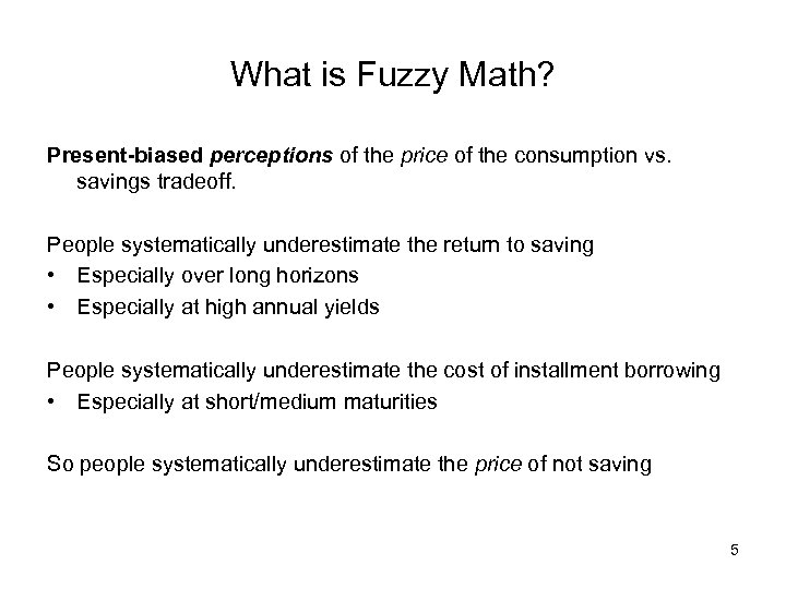 What is Fuzzy Math? Present-biased perceptions of the price of the consumption vs. savings