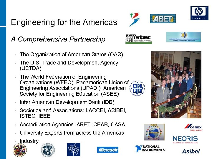 Engineering for the Americas A Comprehensive Partnership • The Organization of American States (OAS)