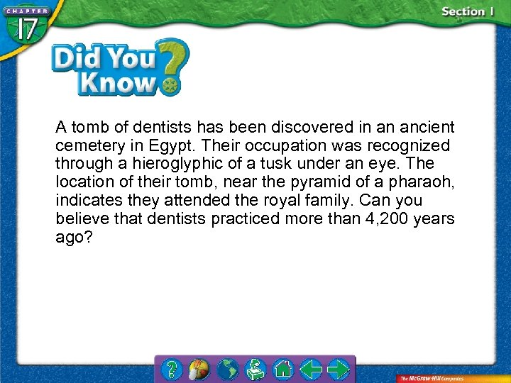 A tomb of dentists has been discovered in an ancient cemetery in Egypt. Their