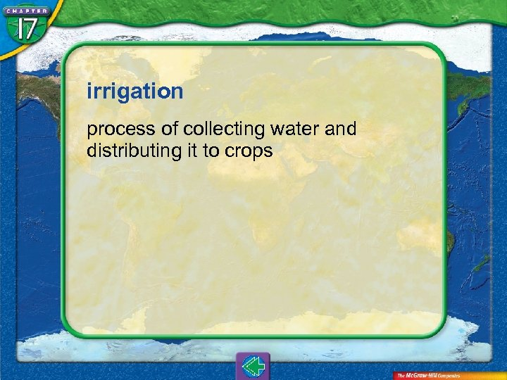 irrigation process of collecting water and distributing it to crops