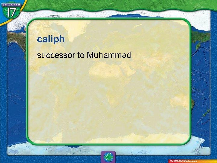 caliph successor to Muhammad